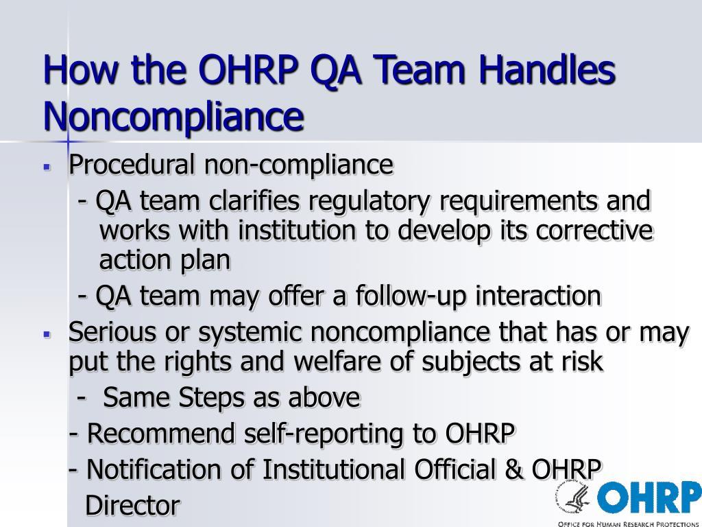 How the OHRP QA Team Handles Noncompliance