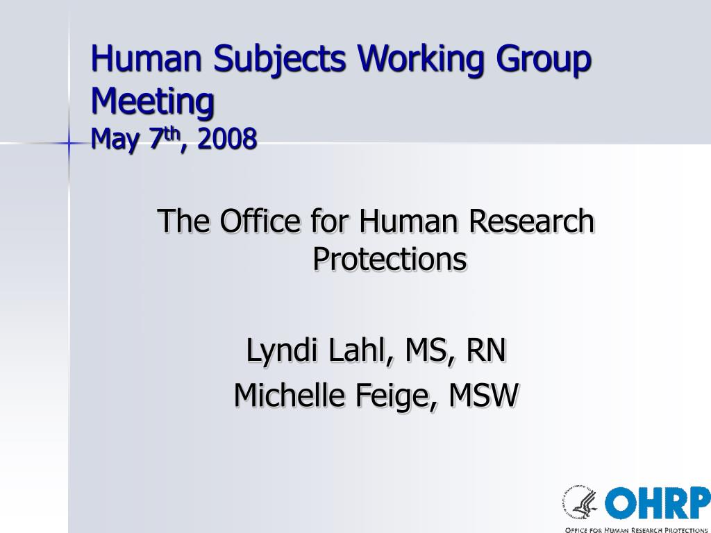 Human Subjects Working Group Meeting