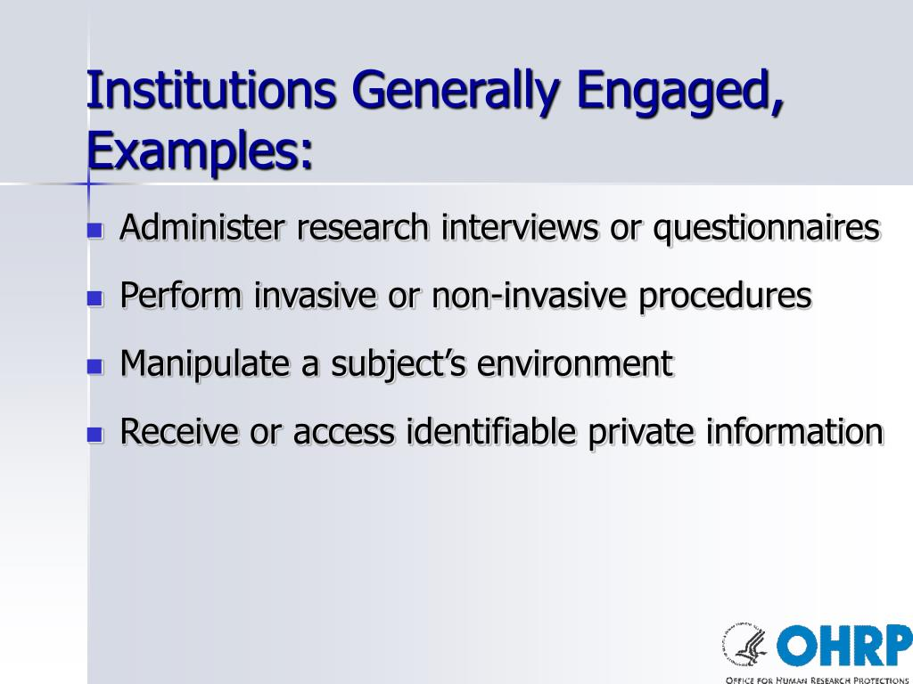 Institutions Generally Engaged, Examples: