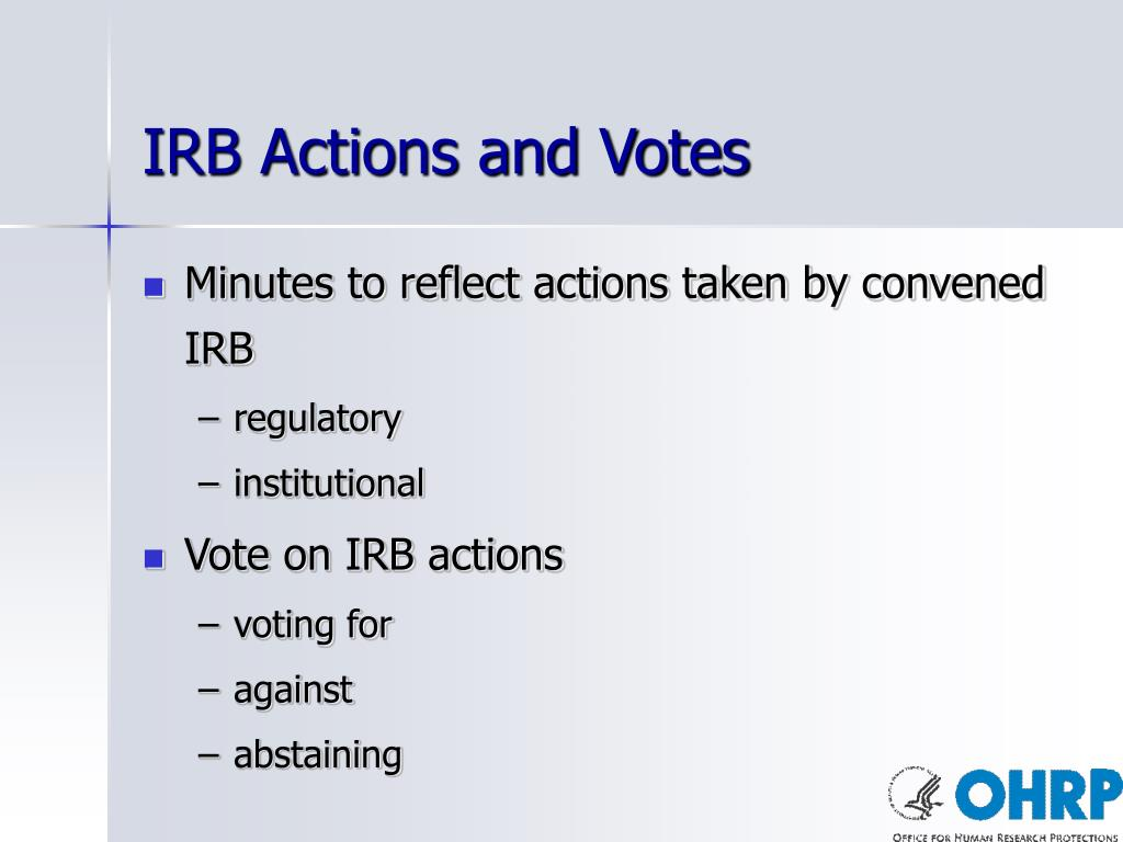 IRB Actions and Votes