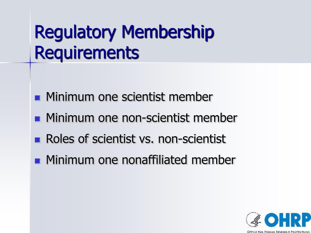 Regulatory Membership Requirements