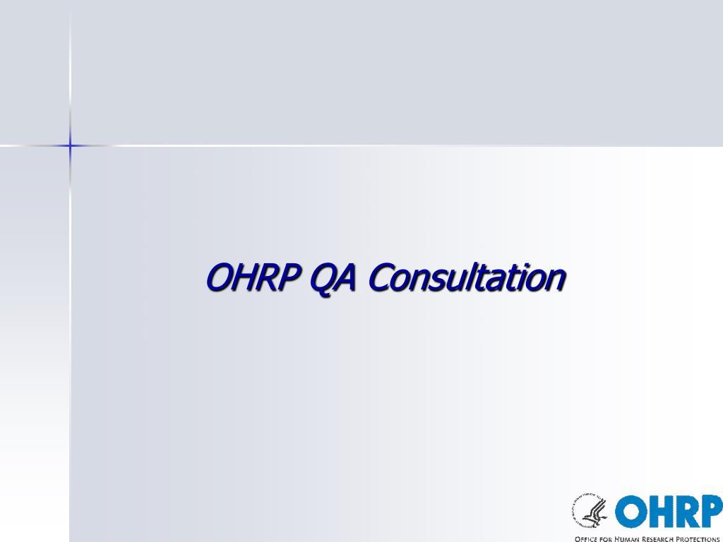 OHRP QA Consultation