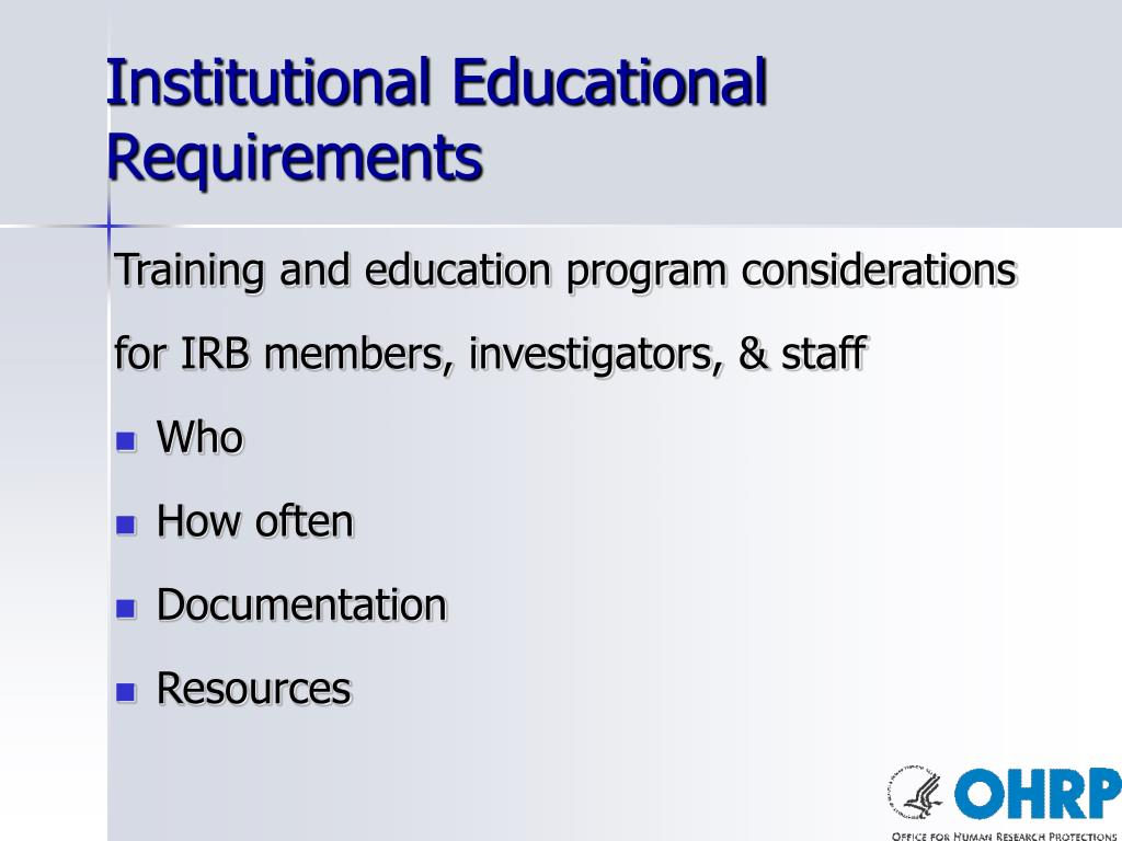Institutional Educational Requirements