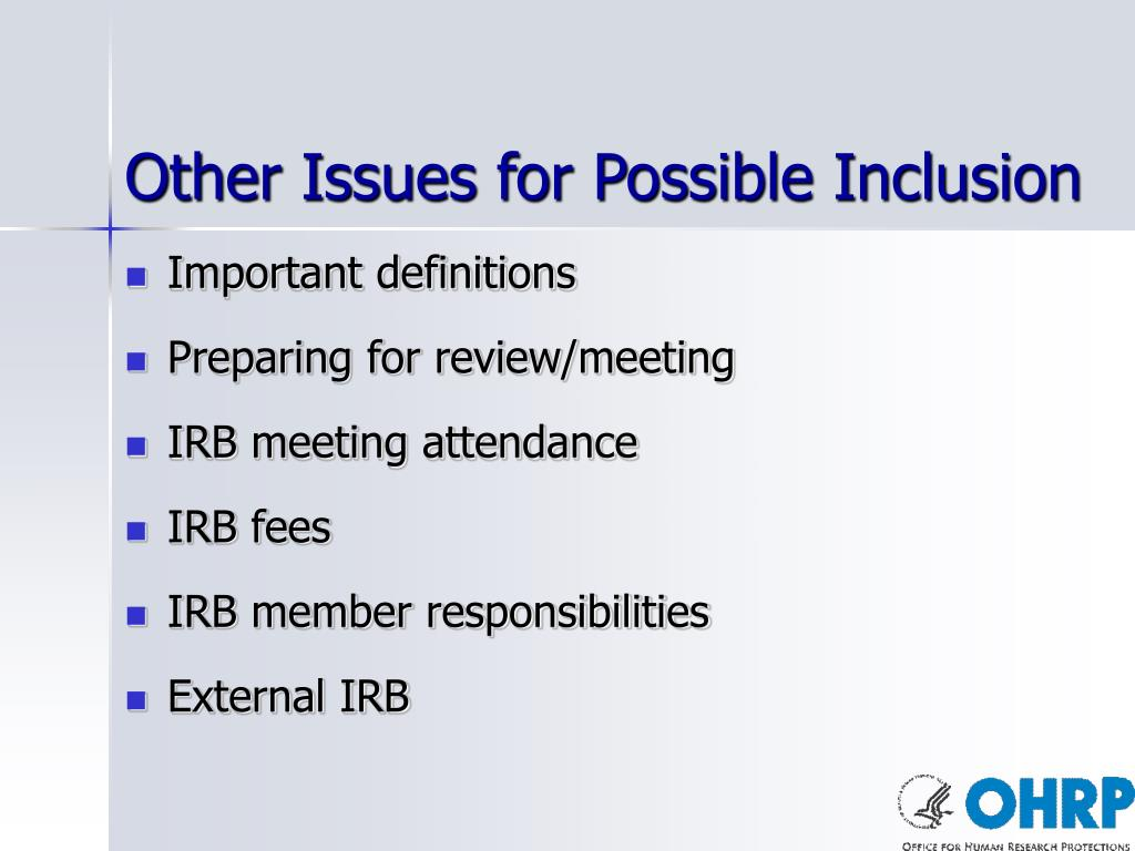 Other Issues for Possible Inclusion