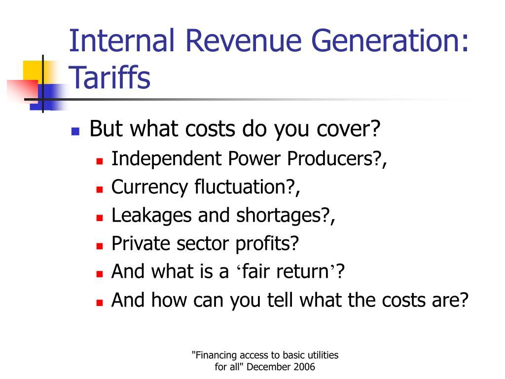 Internal Revenue Generation: Tariffs