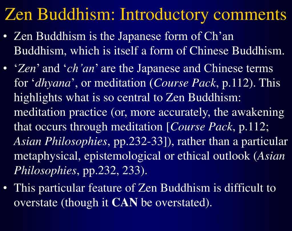 Zen Buddhism: Introductory comments