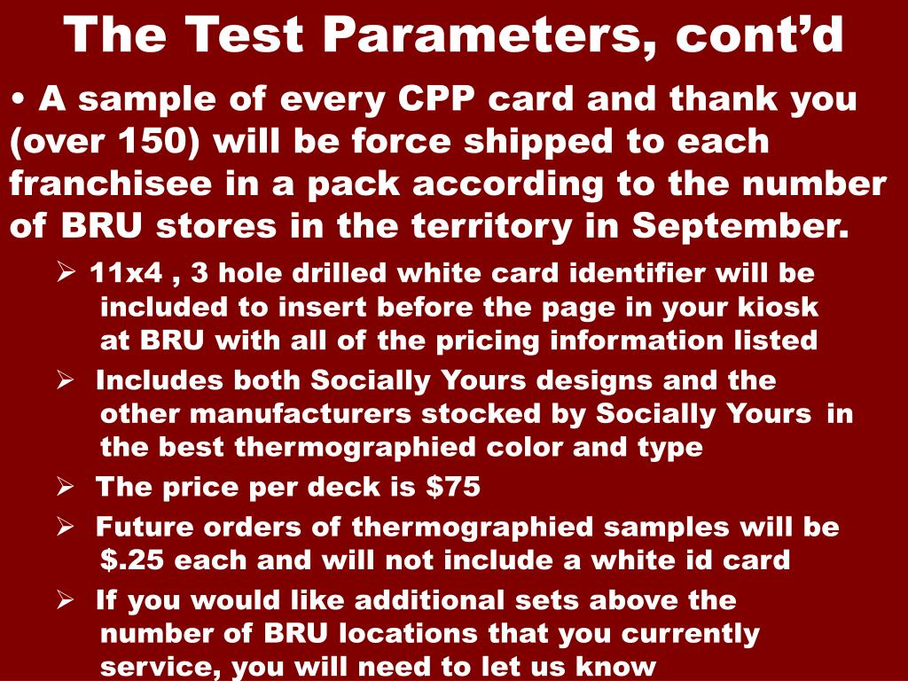 The Test Parameters, cont'd