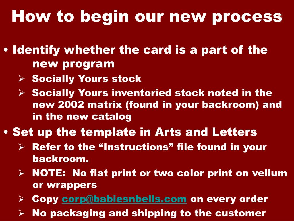 How to begin our new process