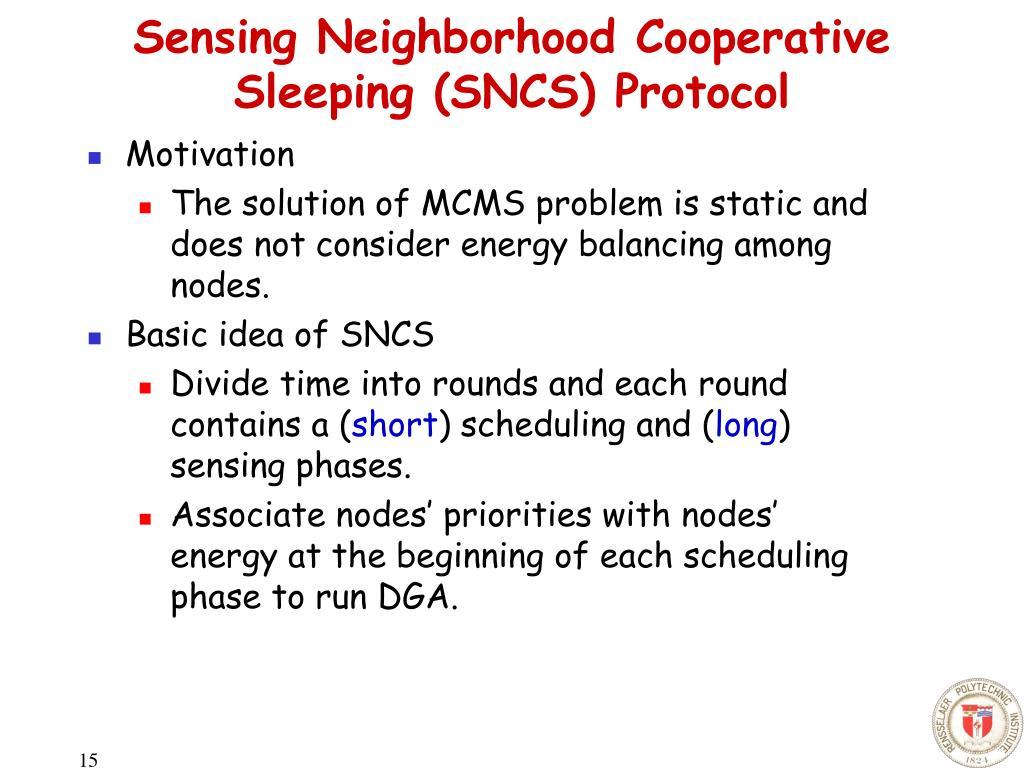 Sensing Neighborhood Cooperative Sleeping (SNCS) Protocol