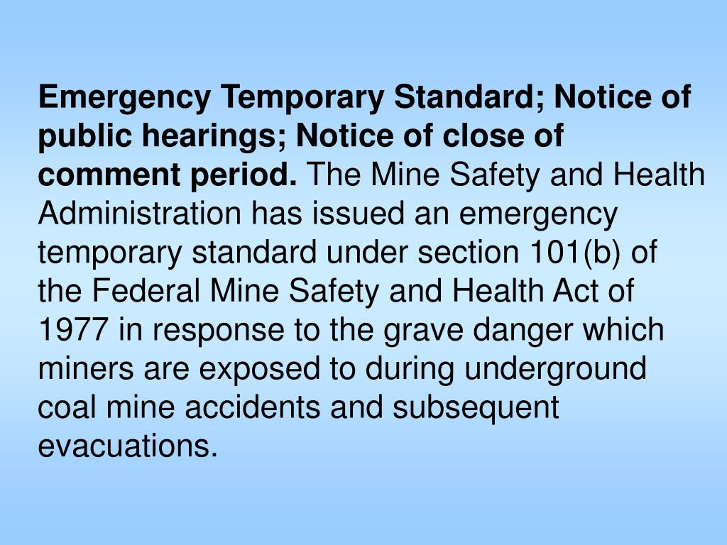 Emergency Temporary Standard; Notice of public hearings; Notice of close of comment period.