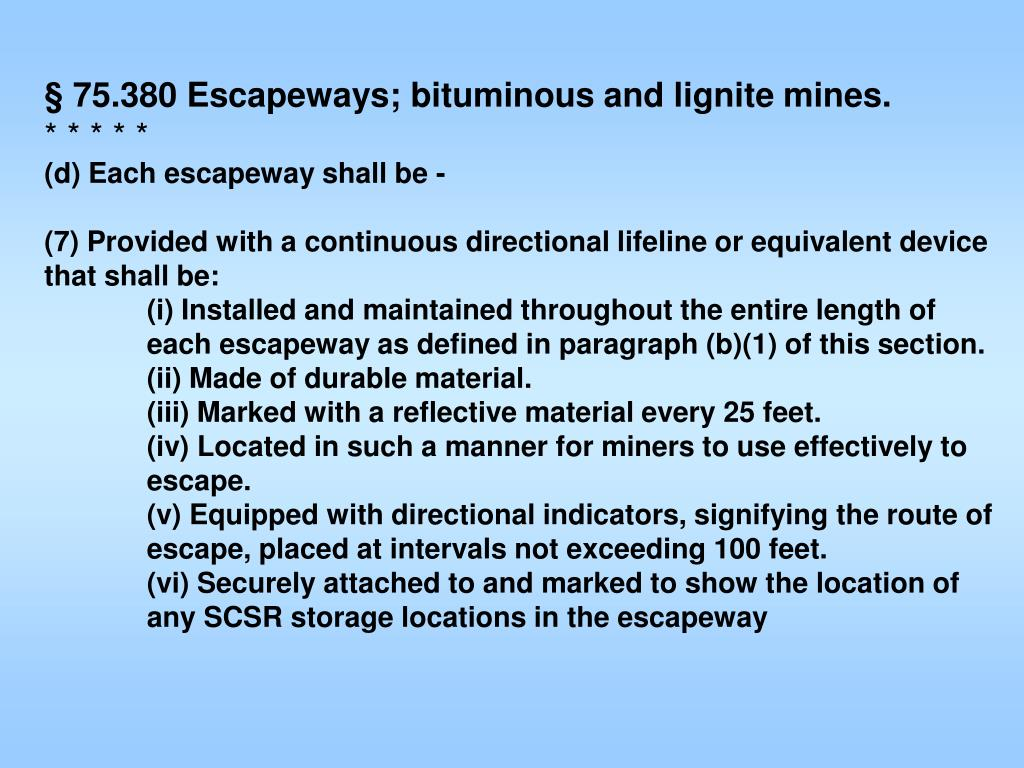 § 75.380 Escapeways; bituminous and lignite mines.