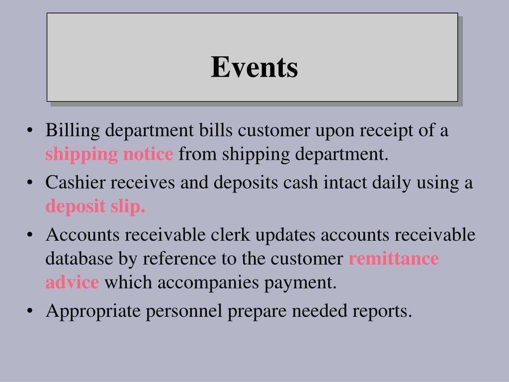 Billing department bills customer upon receipt of a