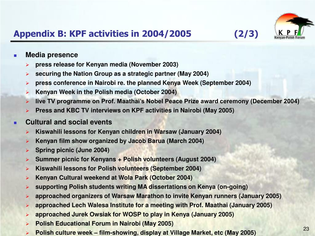 Appendix B: KPF activities in 2004/2005