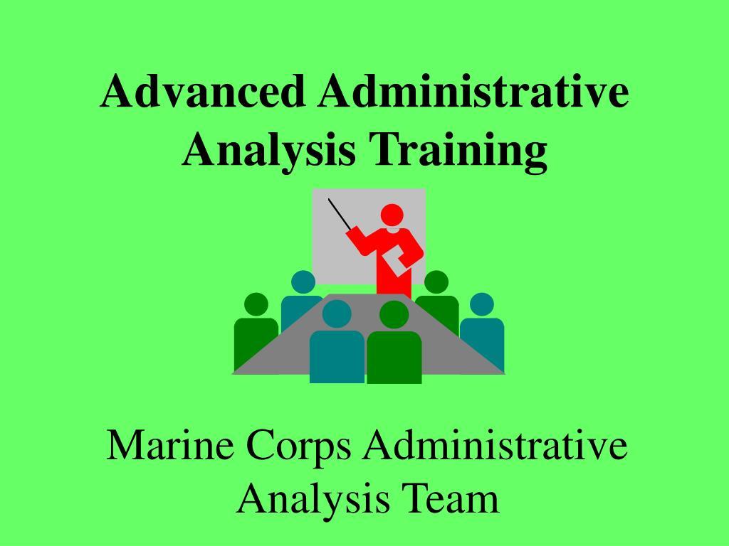 Advanced Administrative Analysis Training