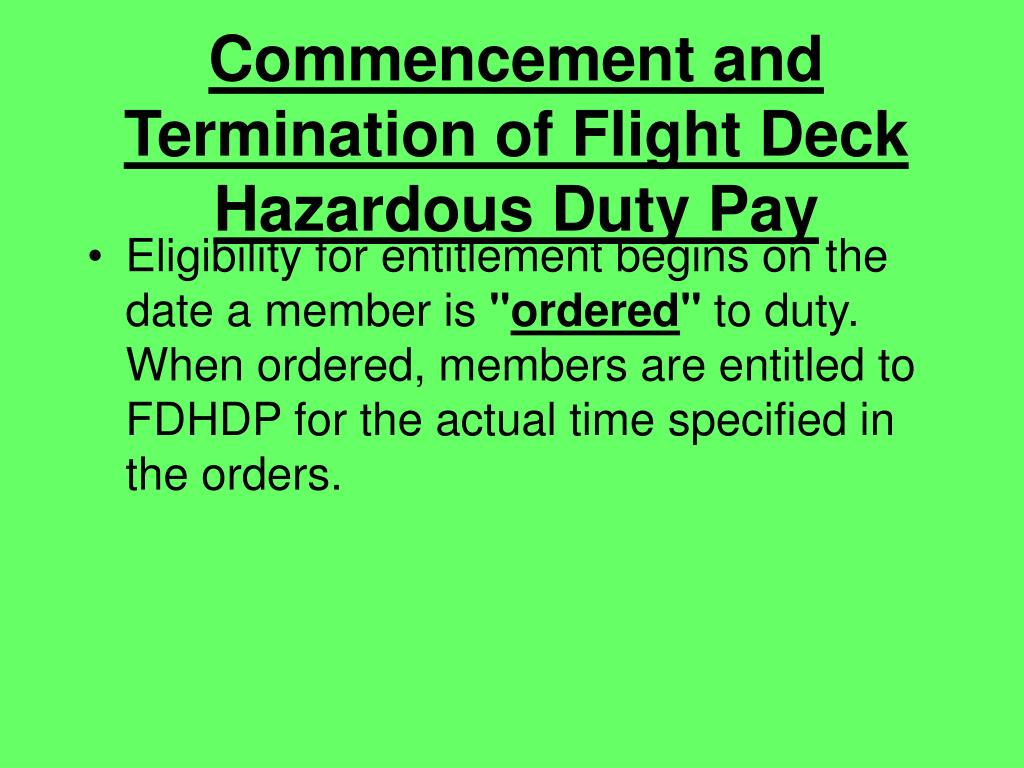 Commencement and Termination of Flight Deck Hazardous Duty Pay