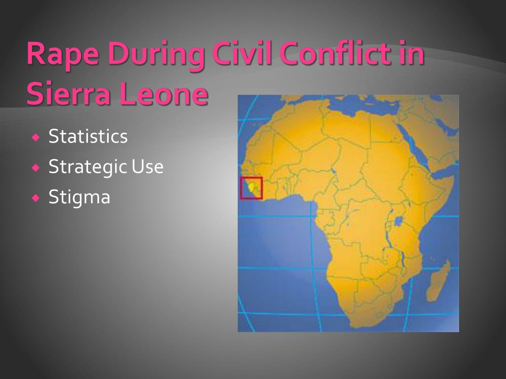 Rape During Civil Conflict in Sierra Leone