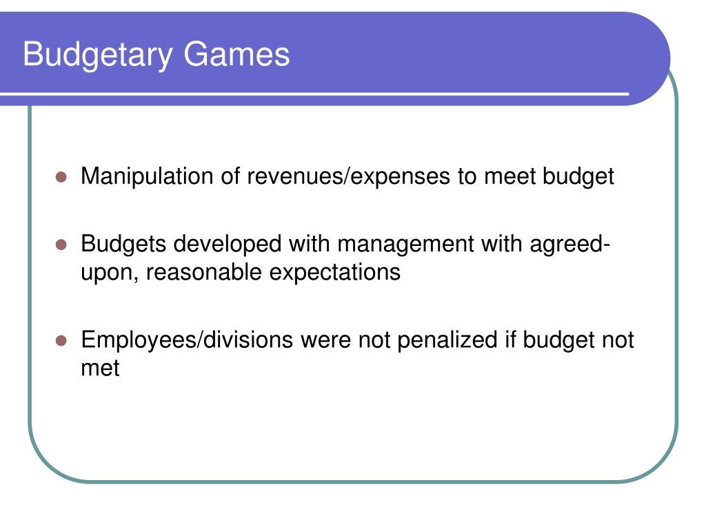 Budgetary Games