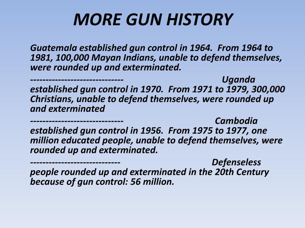 MORE GUN HISTORY