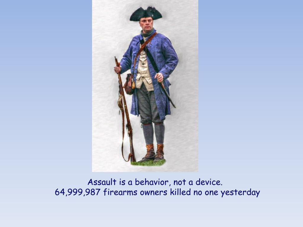 Assault is a behavior, not a device.