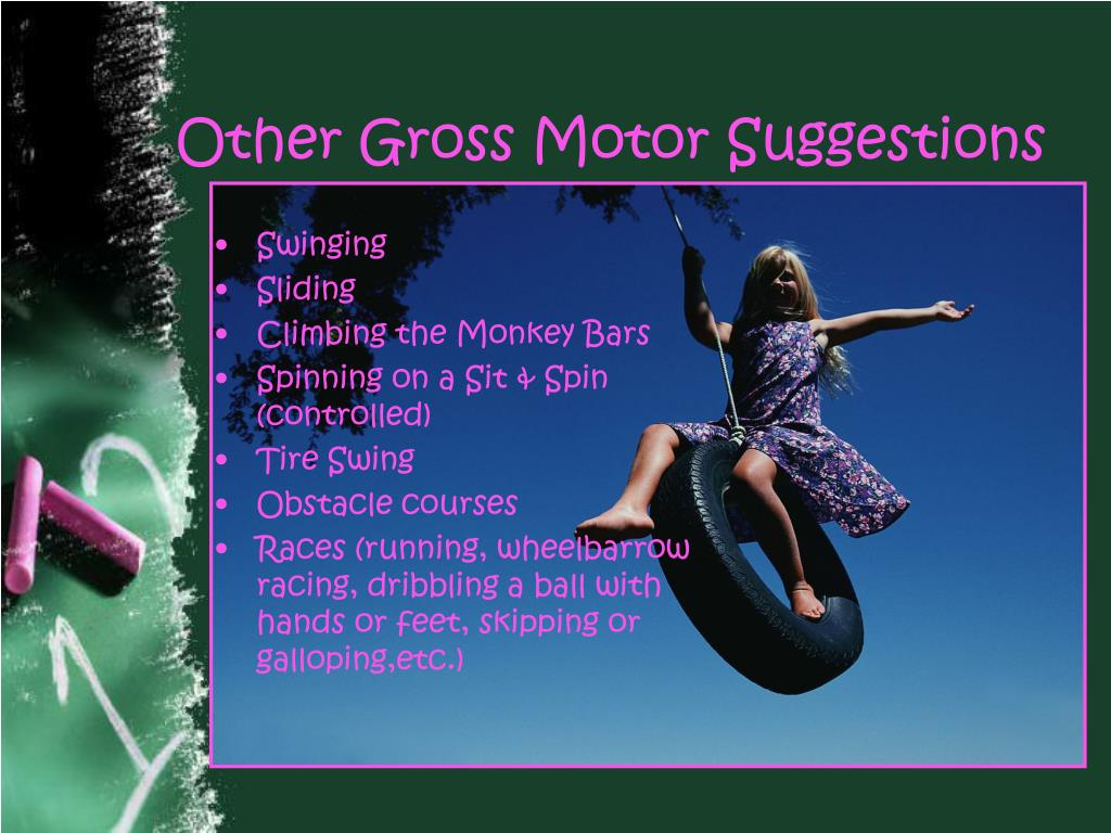 Other Gross Motor Suggestions