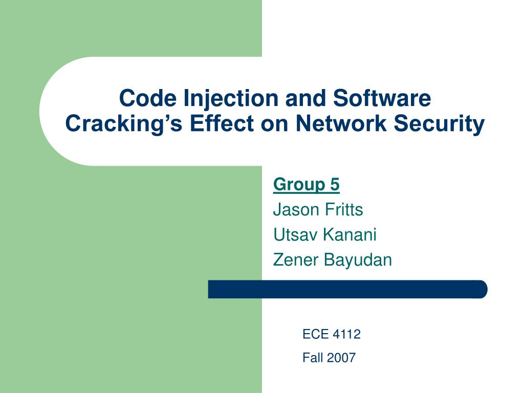 Code Injection and Software Cracking's Effect on Network Security