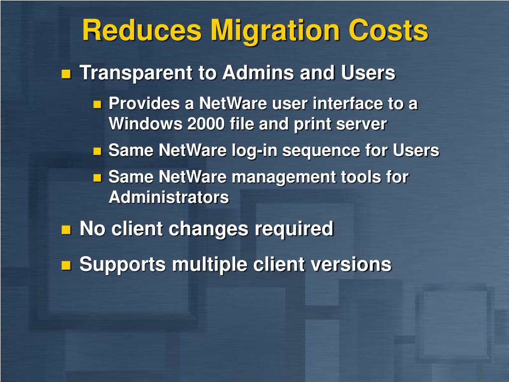 Reduces Migration Costs