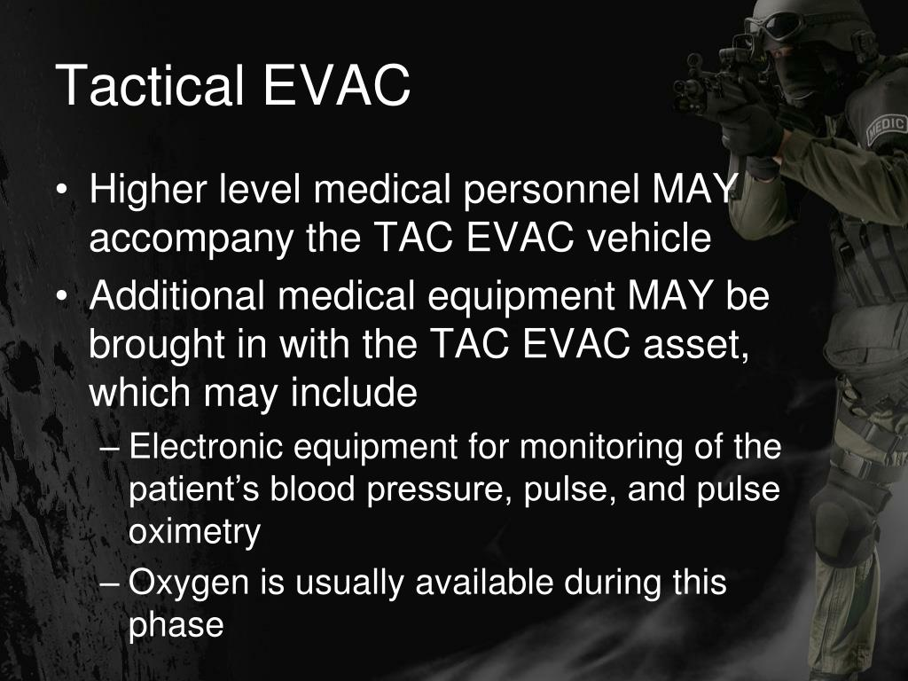 Tactical EVAC