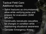 tactical field care additional injuries