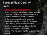 tactical field care iv fluids