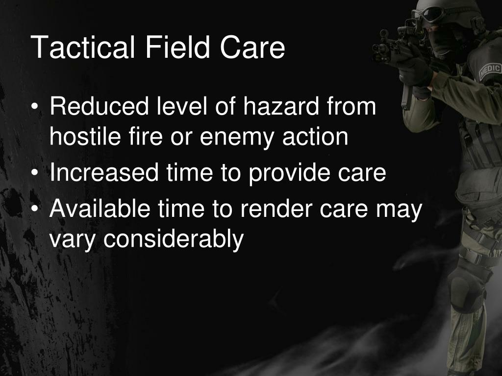 Tactical Field Care