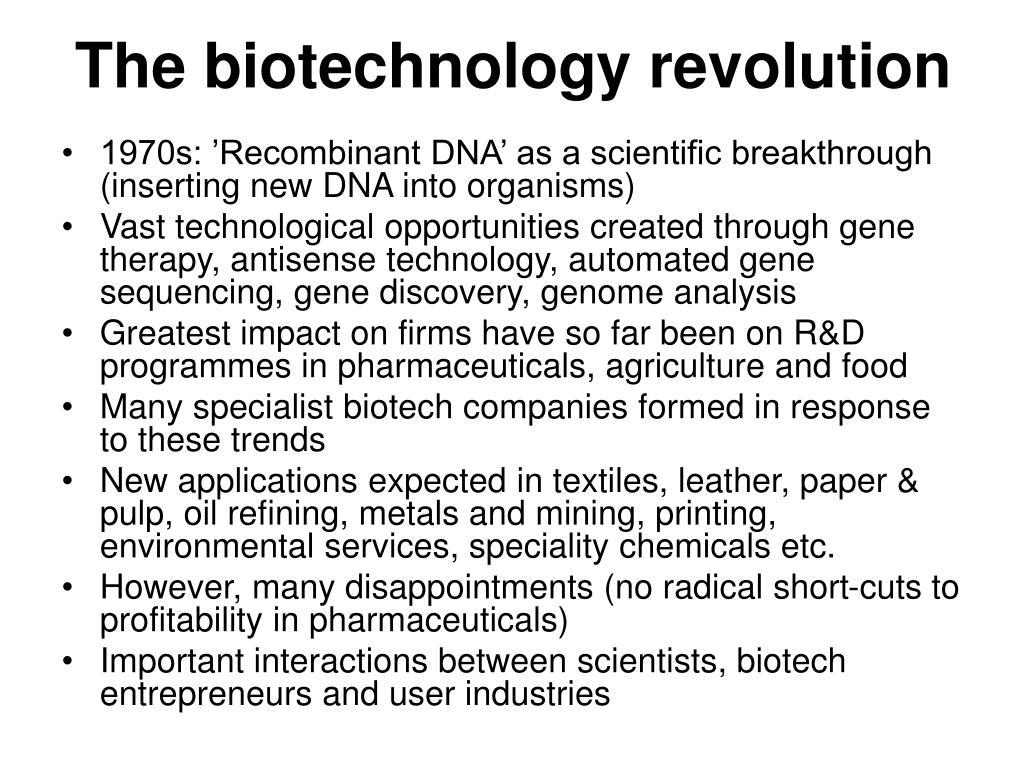 The biotechnology revolution