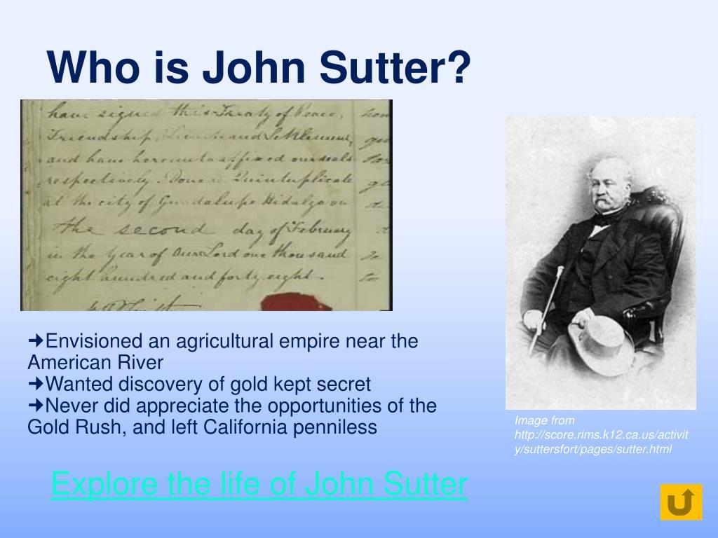 Who is John Sutter?