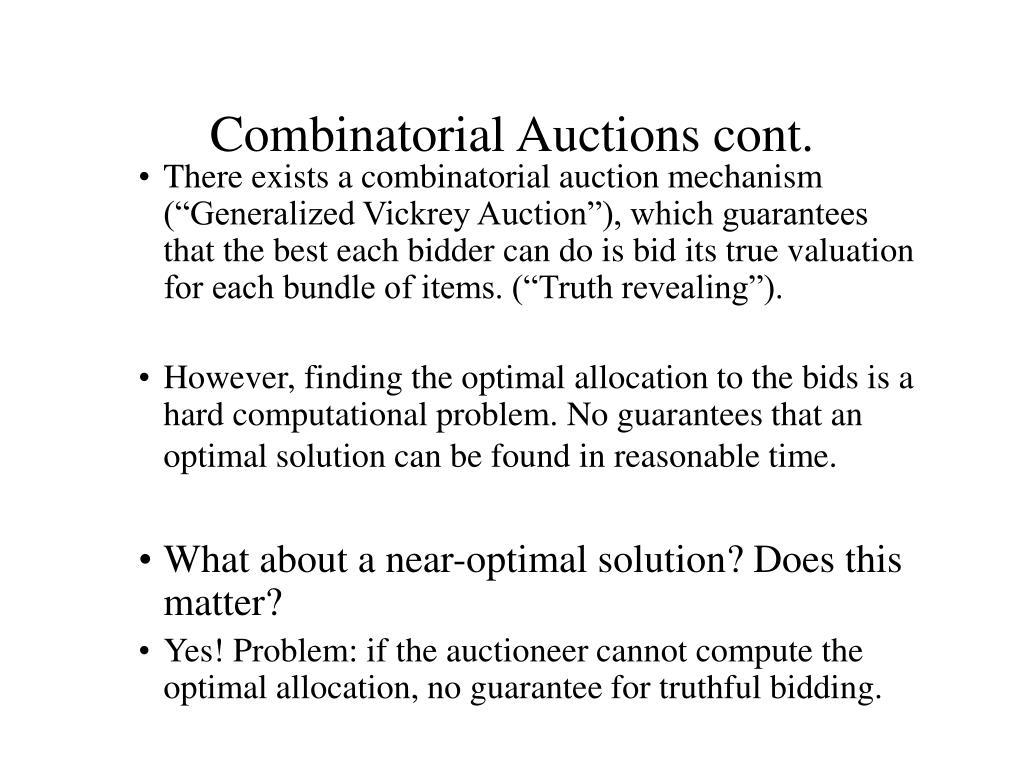 Combinatorial Auctions cont.