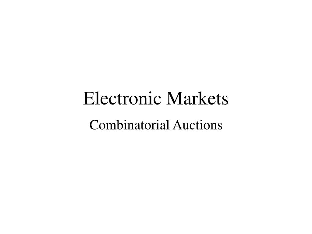 Electronic Markets