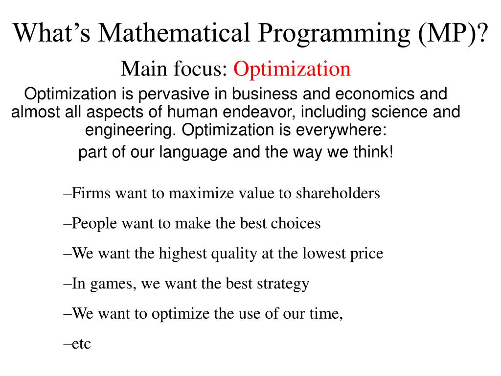 What's Mathematical Programming (MP)?