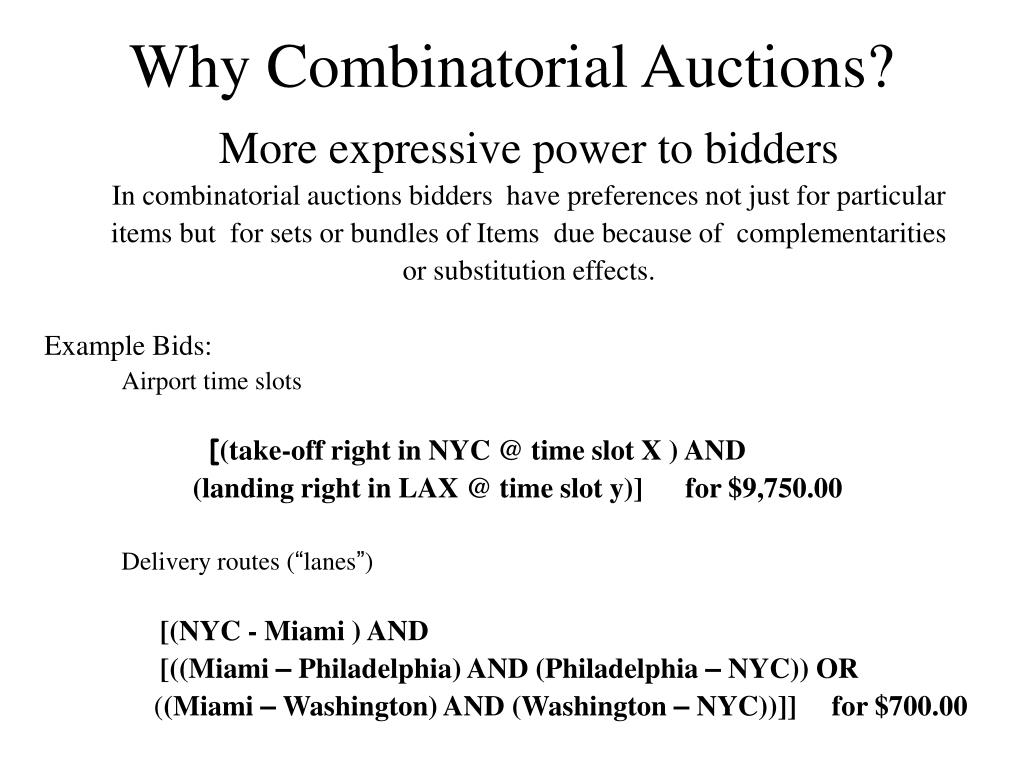 Why Combinatorial Auctions?