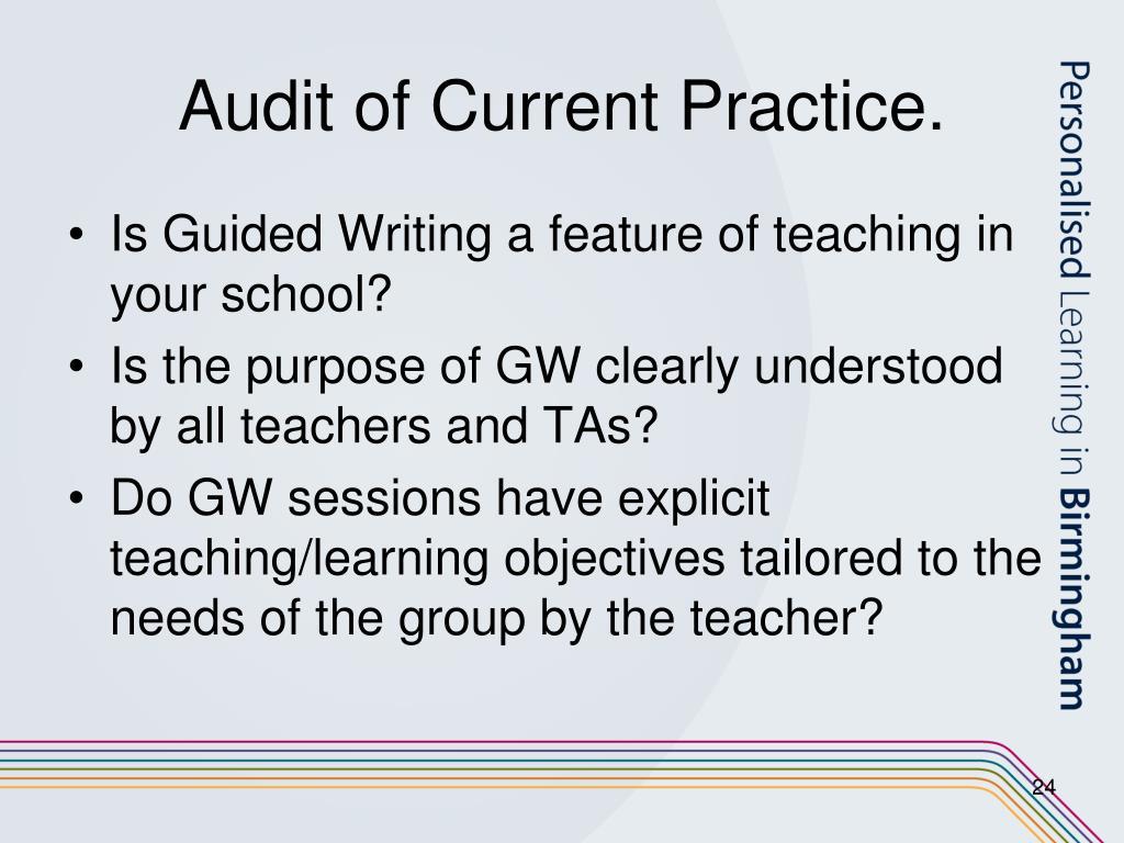 Audit of Current Practice.