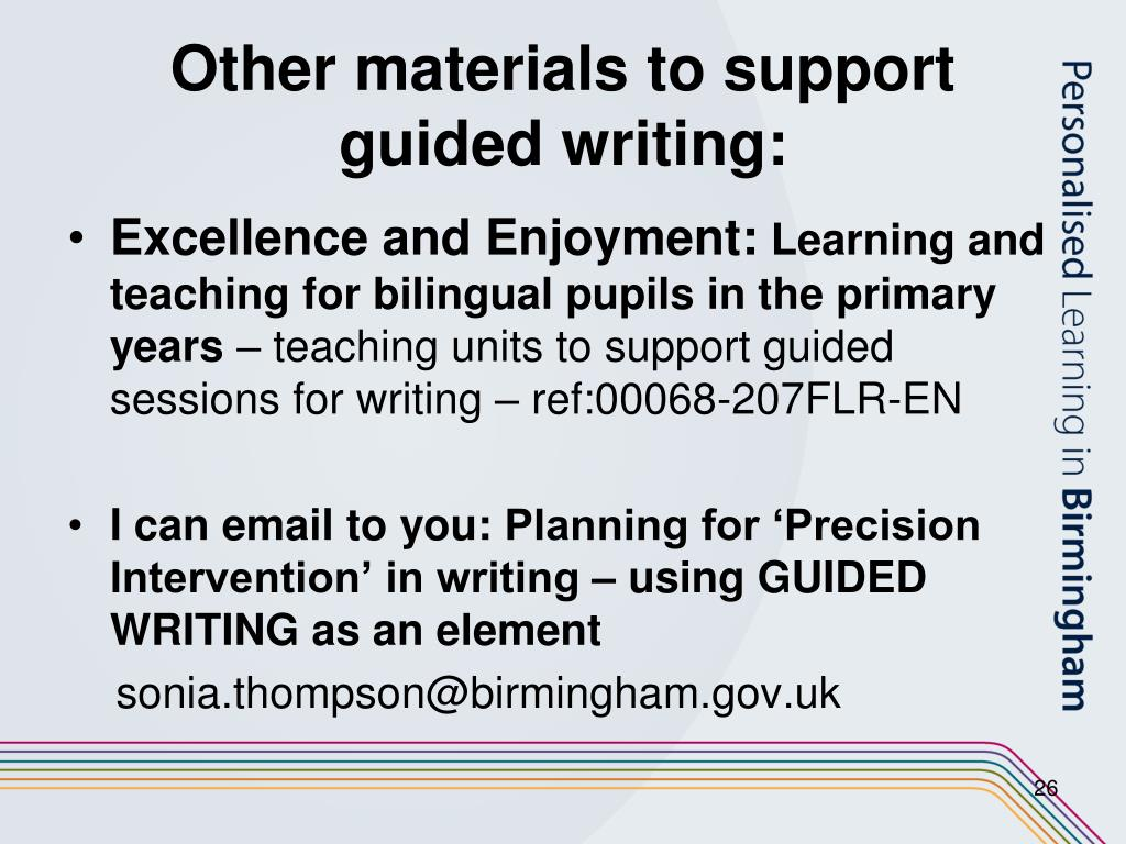 Other materials to support guided writing: