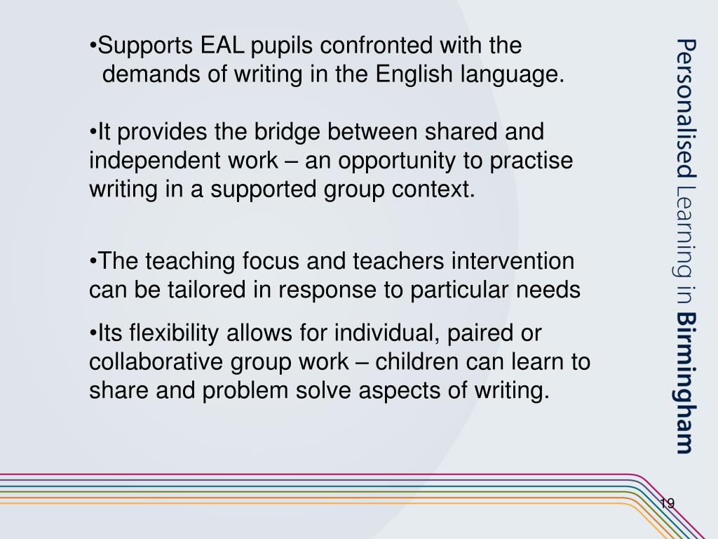 Supports EAL pupils confronted with the