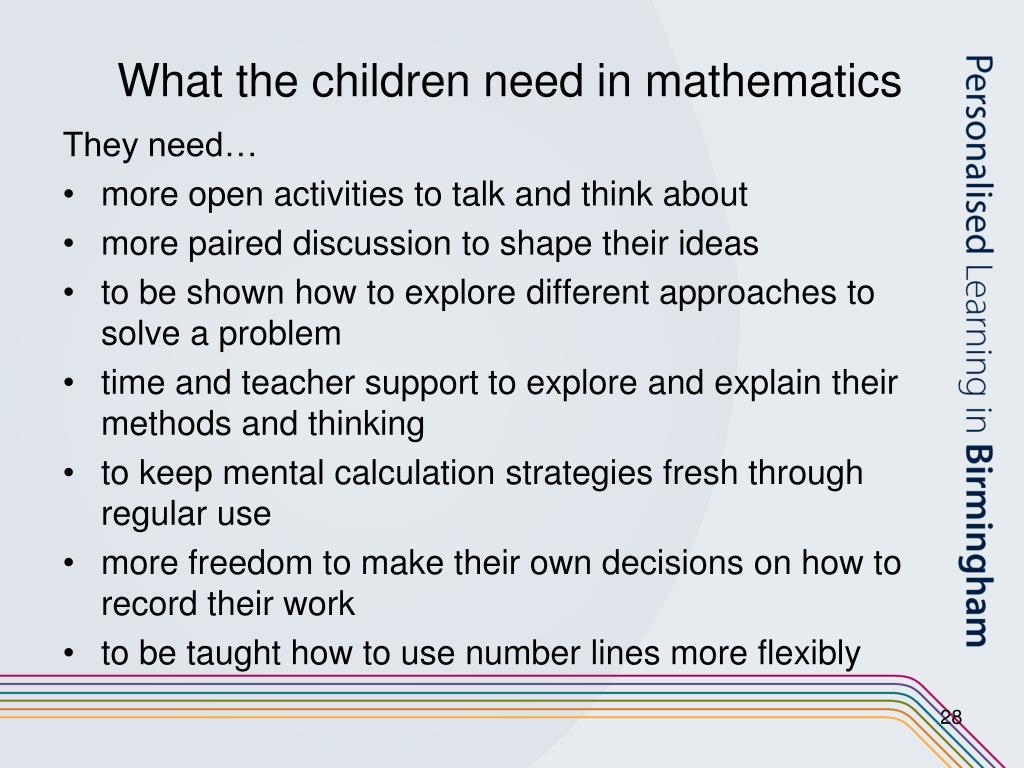 What the children need in mathematics
