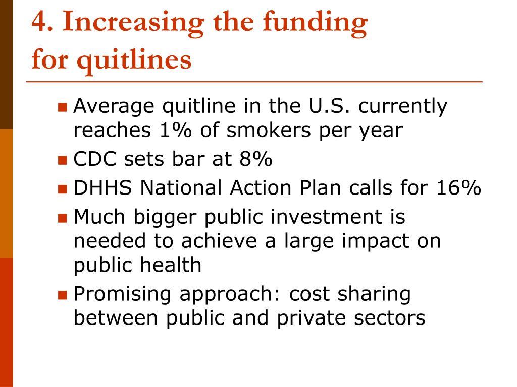4. Increasing the funding