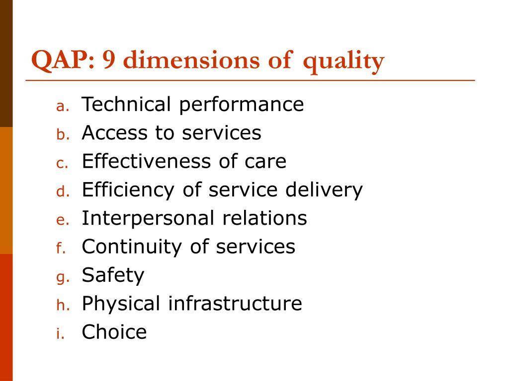 QAP: 9 dimensions of quality