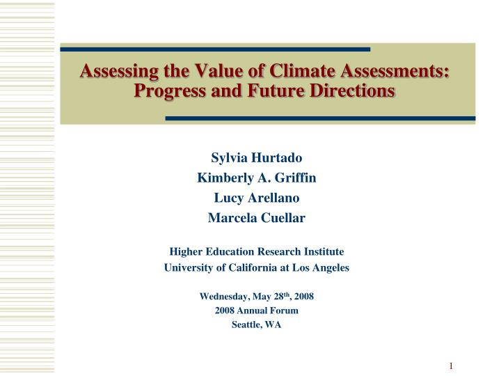 Assessing the value of climate assessments progress and future directions