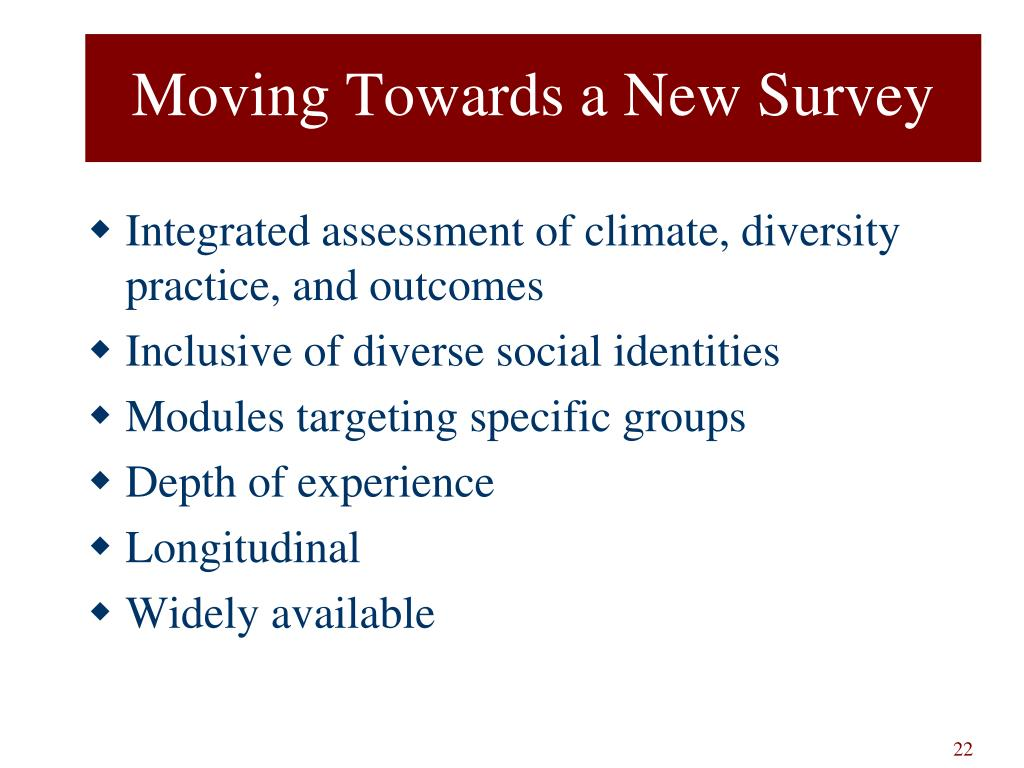 Moving Towards a New Survey