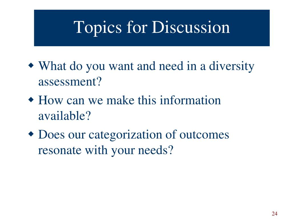 What do you want and need in a diversity assessment?