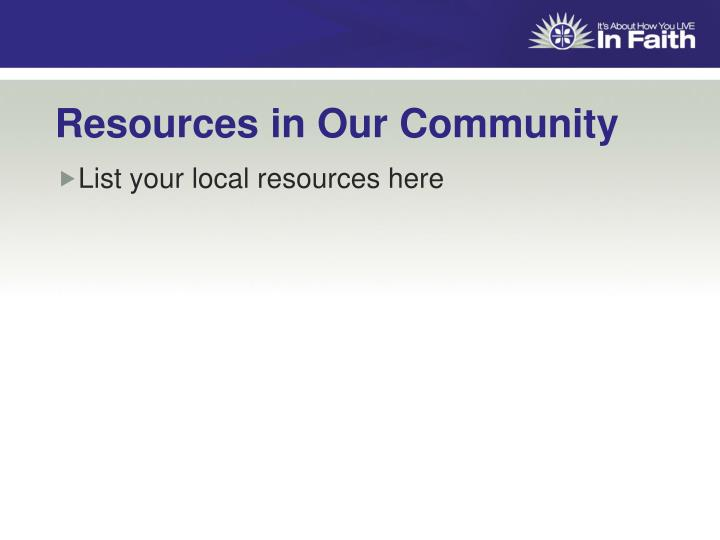Resources in Our Community