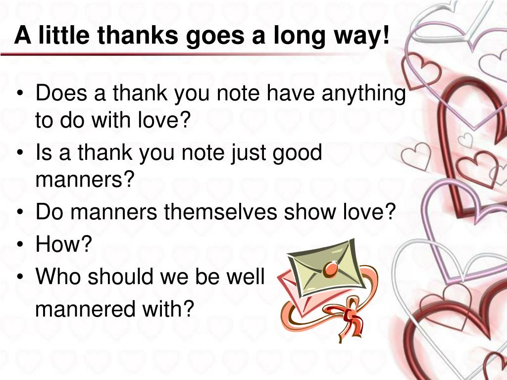 A little thanks goes a long way!