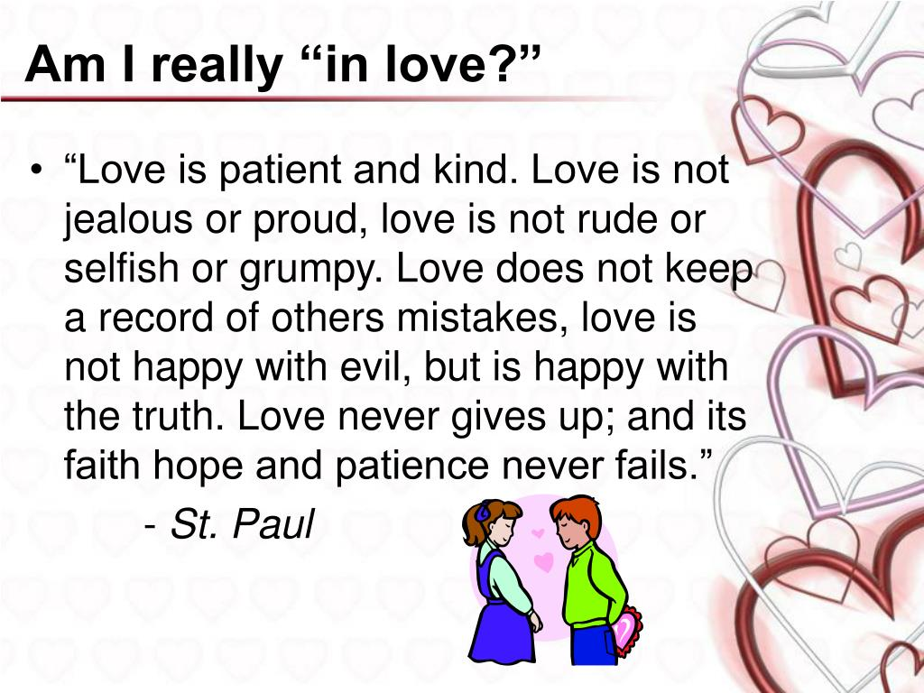 """Am I really """"in love?"""""""