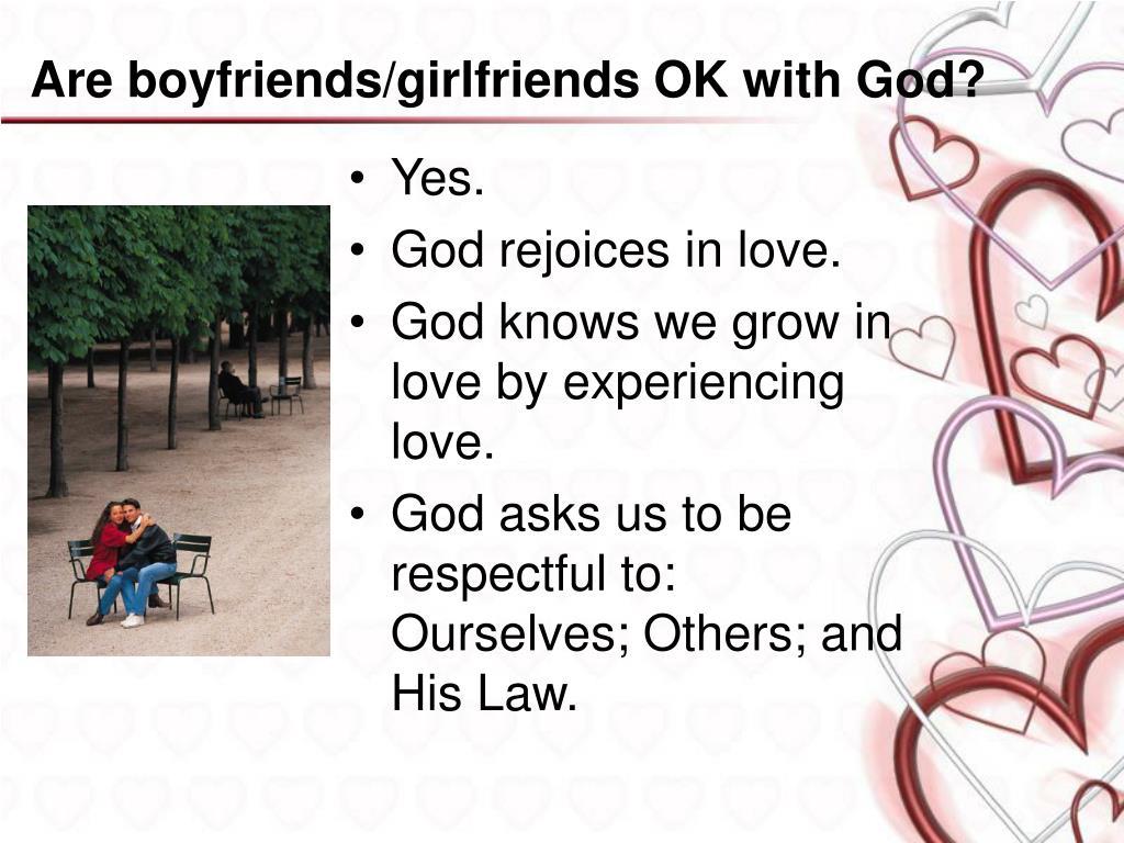 Are boyfriends/girlfriends OK with God?