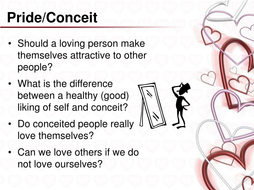 Pride/Conceit